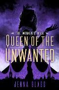 Queen of the Unwanted Womens War Book 2