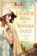Riviera Gold A novel of suspense featuring Mary Russell & Sherlock Holmes