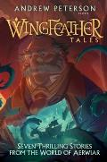 Wingfeather Tales: Seven Thrilling Stories from the World of Aerwiar