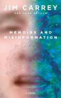Memoirs and Misinformation Signed Edition