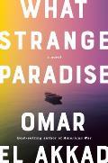 What Strange Paradise A novel