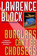 Burglars Cant Be Choosers