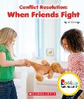 Conflict Resolution: When Friends Fight (Rookie Talk about It)