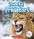 Powerful Predators: Sharks! Polar Bears! Lions! (Rookie Star: Extraordinary Animals)