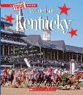 Kentucky (a True Book: My United States)