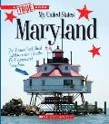 Maryland (a True Book: My United States)