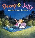 Penny & Jelly Slumber Under the Stars