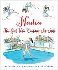Nadia The Girl Who Couldnt Sit Still Nadia Comaneci