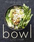Bowl Vegetarian Recipes for Ramen Pho Bibimbap Dumplings & Other One Dish Meals