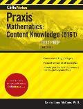 Cliffsnotes Praxis Mathematics Content Knowledge 5161
