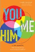 You & Me & Him