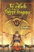 Les Enfants de la Lampe Magique #3: Le Roi Cobra de Katmandou
