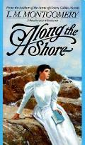 Along The Shore Other Tales By The Autho