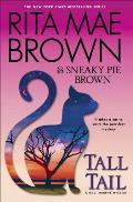 Tall Tail A Mrs Murphy Mystery