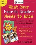 What Your Fourth Grader Needs to Know Revised & Updated Fundamentals of a Good Fourth Grade Education