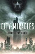 City of Miracles: Divine Cities #3