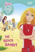 Malibu Mysteries 1 The Beach Bandit Barbie