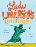 Lady Libertys Holiday