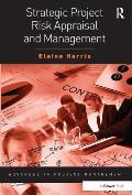 Strategic Project Risk Appraisal & Management