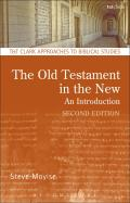 The Old Testament in the New: Second Edition: Revised and Expanded
