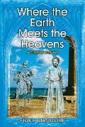 Where the Earth Meets the Heavens: A Clash of Cultures