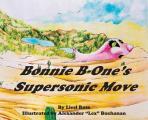 Bonnie B-One's Supersonic Move