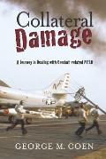 Collateral Damage: A Journey in Dealing with Combat-related PTSD