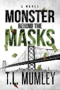 Monster Behind The Masks (Masks Series Book 2)