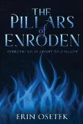 The Pillars of Enroden: Everything is About to Change