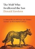 The Wolf Who Swallowed the Sun: A Jungian Fable of Family and Finance Across the Twentieth Century