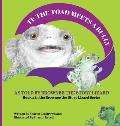 TE the Toad Meets a Bully: As told by Brownee the Story Lizard