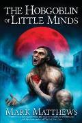 The Hobgoblin of Little Minds
