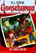 Goosebumps 04 Say Cheese & Die