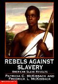 Rebels Against Slavery American Slave Re