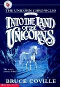 Unicorn Chronicles 01 Into the Land of the Unicorns