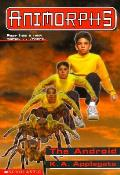 The Android: Animorphs 10