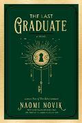 Last Graduate Scholomance Book 2