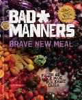 Brave New Meal Fresh as Fck Food for Every Table A Vegan Cookbook