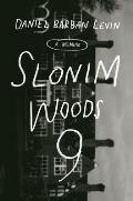 Slonim Woods 9 A Memoir