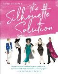 Silhouette Solution Using What You Have to Get the Look You Want
