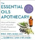 Essential Oils Apothecary Advanced Strategies & Protocols for Chronic Disease & Conditions