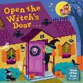 Open the Witch's Door: A Halloween Lift-The-Flap Book