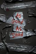As Good as Dead The Finale to A Good Girls Guide to Murder