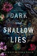 Dark & Shallow Lies