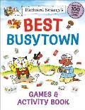 Richard Scarrys Best Busytown Games & Activity Book