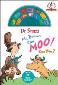 Dr. Seuss's Mr. Brown Can Moo! Can You?: With 12 Silly Sounds!
