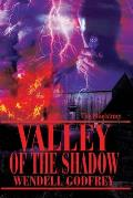 Valley of the Shadow: The Maelstrom