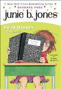 Junie B. Jones, First Grader (at Last!): A Junie B. Jones Book, #18