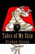 Tales of My Skin