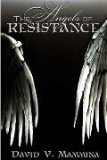 The Angels of Resistance